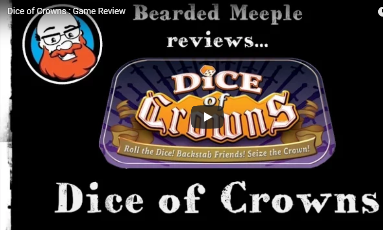 Bearded Meeple Reviews Dice of Crowns
